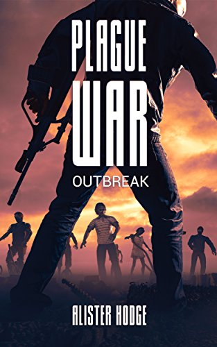 Plague War: Outbreak by [Hodge, Alister]