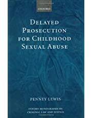 Delayed Prosecution for Childhood Sexual Abuse