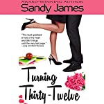 Turning Thirty-Twelve | Sandy James