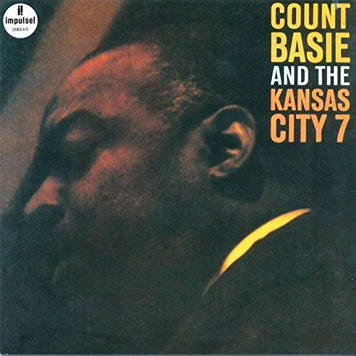 & The Kansas City Seven (Count Basie And The Kansas City 7)