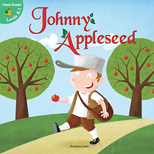 Johnny Appleseed (Little Birdie Readers)