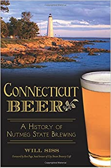 Descargar Libros Para Ebook Gratis Connecticut Beer:: A History Of Nutmeg State Brewing Patria PDF