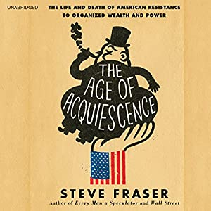 The Age of Acquiescence Audiobook