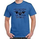 Mens Funny Sayings T Shirts-Always Be Batman tshirt-Royal Blue-X-Large