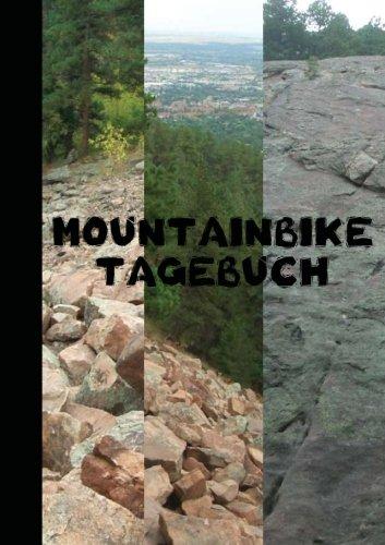 Mountainbike Tagebuch (German Edition) pdf epub