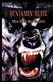 img - for Der Biss der Bestie: Benjamin Buhr Band 2 (German Edition) book / textbook / text book