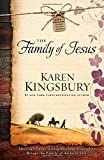 The Family of Jesus (Life-Changing Bible Study Series)
