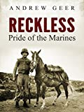 Reckless: Pride of the Marines