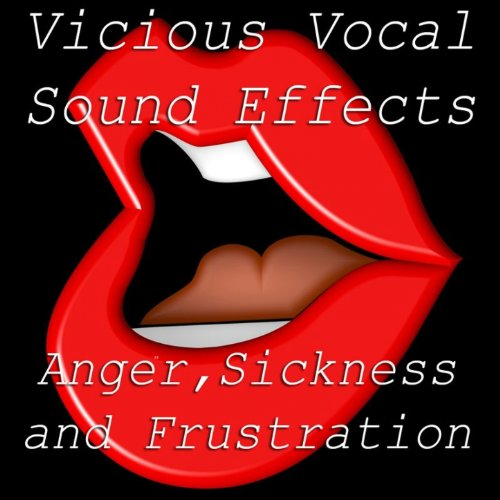 Vicious Vocal Sound Effects 12...