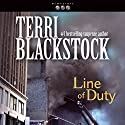 Line of Duty: Newpointe 911 Series, Book 5 Audiobook by Terri Blackstock Narrated by J. C. Howe