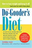 The Do-Gooder's Diet, Norma Vale, 0595430678