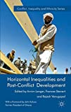 img - for Horizontal Inequalities and Post-Conflict Development (Conflict, Inequality and Ethnicity) book / textbook / text book