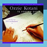 To Honor a Queen: the Music of Lili'uokalani by Ozzie Kotani (2002-01-08)