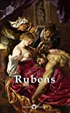 Delphi Complete Works of Peter Paul Rubens (Illustrated) (Masters of Art Book 14)