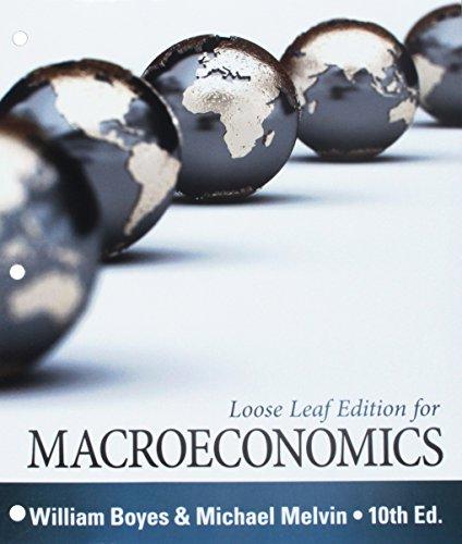Bundle: Macroeconomics, Loose-leaf Version, 10th + Aplia, 1 term Printed Access Card