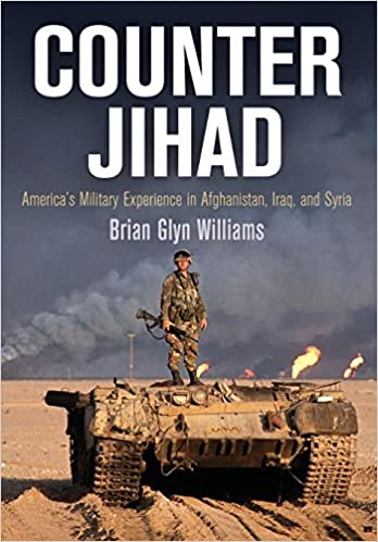 Counter Jihad: America's Military Experience in Afghanistan
