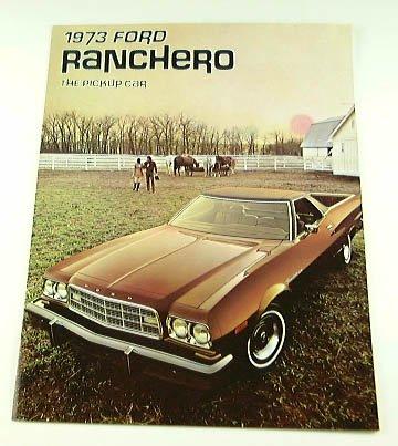 1973 73 Ford RANCHERO Truck BROCHURE 500 GT Squire (Ranchero Brochure)