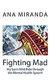 Fighting Mad, Ana Miranda, 1463579136