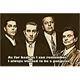 GOODFELLAS movie QUOTE POSTER robert DE NIRO ray LIOTTA gangsters 24X36 BOLD (reproduction, not an original) by HSE