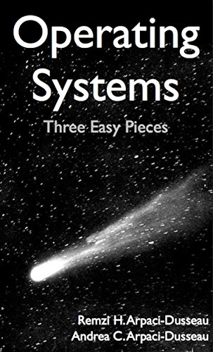Amazon operating systems three easy pieces ebook remzi arpaci operating systems three easy pieces by arpaci dusseau remzi arpaci fandeluxe Image collections