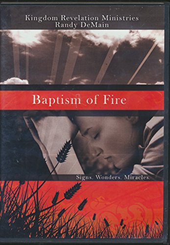 Baptism of Fire -Signs, Wonders, & Miracles (2009 2 CD Set)