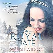 Royal Date: The Royals of Monterra, Book 1 | Sariah Wilson