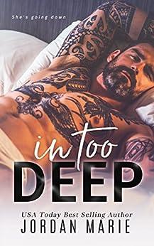 In Too Deep (Doing Bad Things Book 2) by [Marie, Jordan]