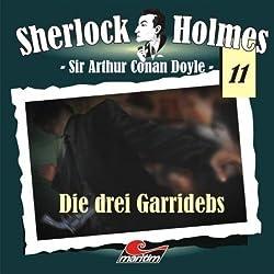 Die drei Garridebs (Sherlock Holmes 11)