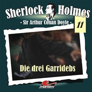 Die drei Garridebs (Sherlock Holmes 11) Hörspiel