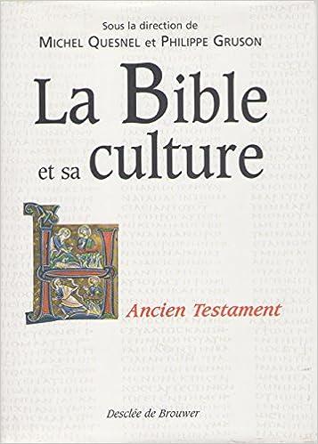 Livre gratuits en ligne La Bible et sa culture, tome 1 : Ancien Testament pdf ebook