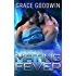 Mating Fever (Interstellar Brides Book 10)