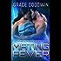Mating Fever (Interstellar Brides Book 10)
