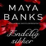 Endelig sikker (Slow Burn 3) | Maya Banks