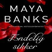 Endelig sikker (Slow Burn 3)   Maya Banks