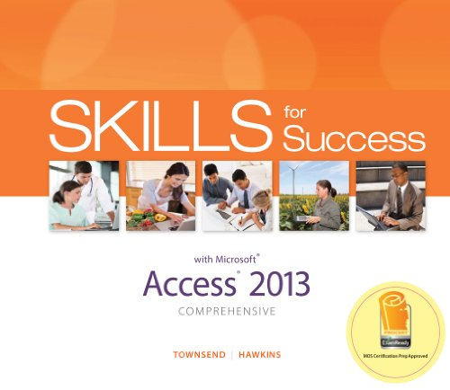 Skills for Success Access 2013 Comprehensive (Skills for Success, Office 2013) Pdf