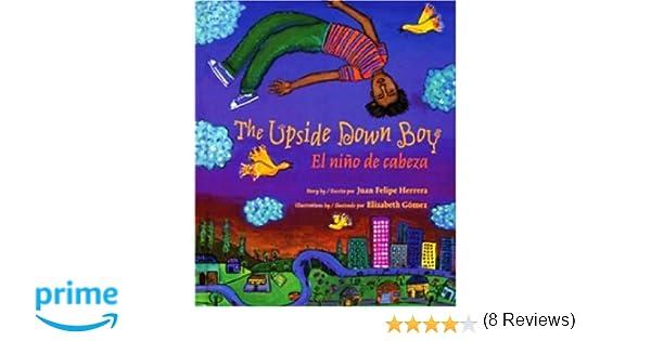 Library Book: The Upside Down Boy/El nino de cabeza (Rise and ...