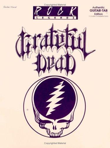 Grateful Dead: Authentic Guitar Tab Edition Includes Complete Solos (Rock Legends) by Jo Novark (1-Nov-1993) Sheet music