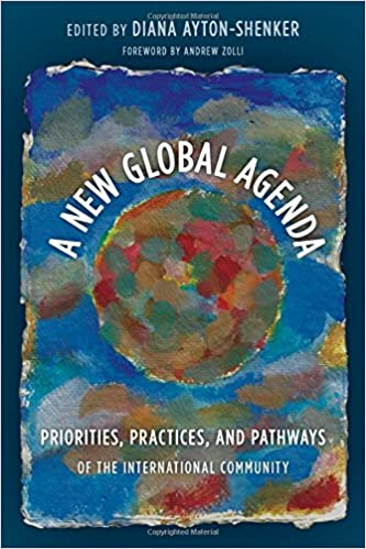 Amazon.com: A New Global Agenda: Priorities, Practices, and ...