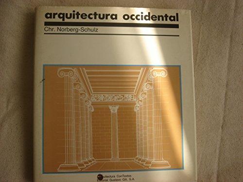 Descargar Libro Arquitectura Occidental: La Arquitectura Como Historia De Formas Significativas Christian Norberg-schulz