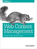 Web Content Management: Systems, Features, and Best