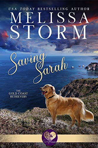 Saving Sarah (The Gold Coast Retrievers Book 1)