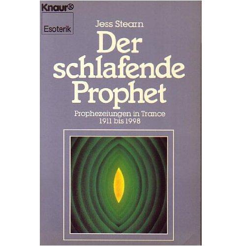 der-schlafende-prophet-prophezeihungen-in-trance-1911-bis-1989