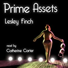 Prime Assets Audiobook by Lesley Finch Narrated by Catherine Carter