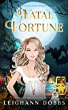 img - for Fatal Fortune (Blackmoore Sisters Mystery) book / textbook / text book