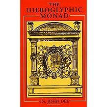 Hieroglyphic Monad by John Dee (2001-01-01)