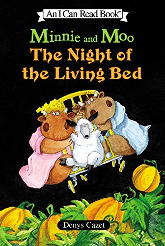 Minnie and Moo: The Night of the Living Bed (I Can Read Level 3) PDF