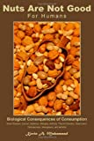Nuts Are Not Good for Humans, Kevin Muhammad, 0965886425