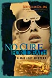 Download No Cure for Death (A Mallory Mystery) in PDF ePUB Free Online
