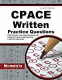 CPACE Written Practice Questions: CPACE Practice Tests & Exam Review for the California Preliminary Administrative Credential Examination