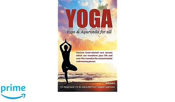 Yoga: Yoga & Ayurveda for all: Ramesh Dr. Kumar, Dr. Sharma ...
